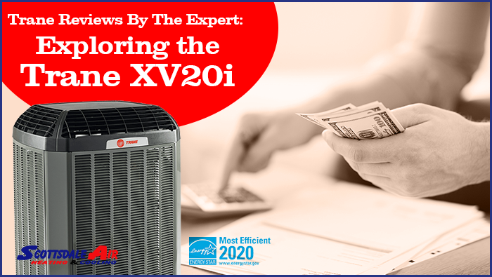 Trane Reviews By The Expert: Exploring the Trane XV20i